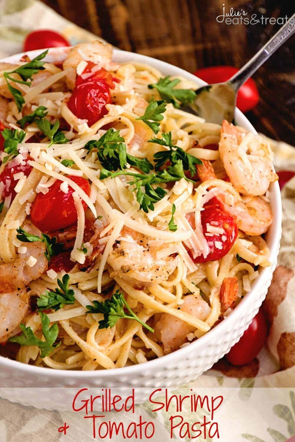 Grilled Shrimp & Tomato Pasta ~ Quick and Delicious Pasta Recipe ...