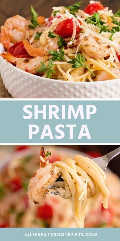Collage with top image of shrimp pasta in a white bowl topped with parsley and parmesan cheese, middle blue banner with white text reading shrimp pasta, and bottom image of a bite of shrimp pasta on a fork