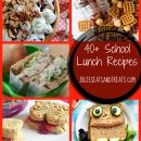 40+ Super School Lunch Meals to pack for back to school. Lunch meals, breakfast treats, and snacks!