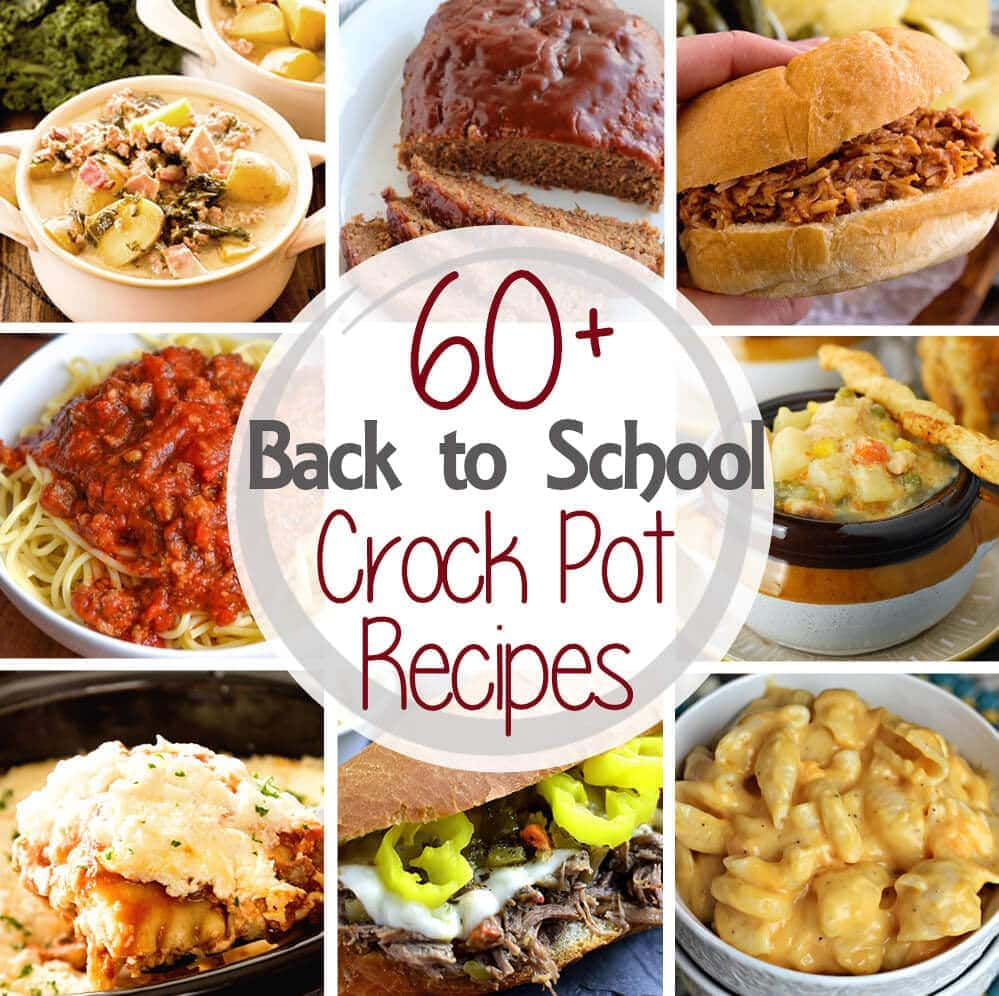60 Back To School Dinner Crock Pot Recipes Julie S Eats Treats