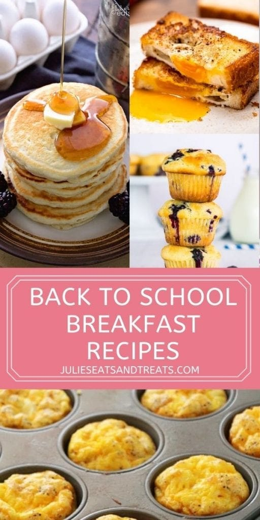 Pin Image for Back to School Breakfast Recipes with text overlay on pink and a collage of images of recipe photos.
