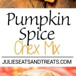 Pumpkin Chex Mix Recipe ~ Butter, Brown Sugar and Spice Make a Quick, Easy Sweet and Crunchy Chex Mix! Plus Make it in Your Microwave!