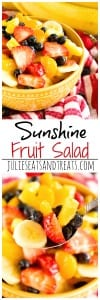 Sunshine Fruit Salad ~ Delicious, Easy Fruit Salad Recipe filled with Strawberries, Pineapples, Bananas, Blueberries and Mandarin Oranges! Perfect as a Side Dish or for Brunch!