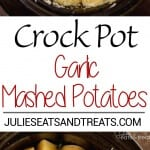 Crock Pot Garlic Mashed Potatoes Recipe ~ Slow Cooked Creamy Mashed Potatoes Loaded with Garlic, Cream Cheese and Parmesan!