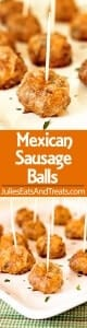 Mexican Sausage Balls - A quick and easy appetizer made with breakfast sausage you can make ahead of time and bake when you're ready!