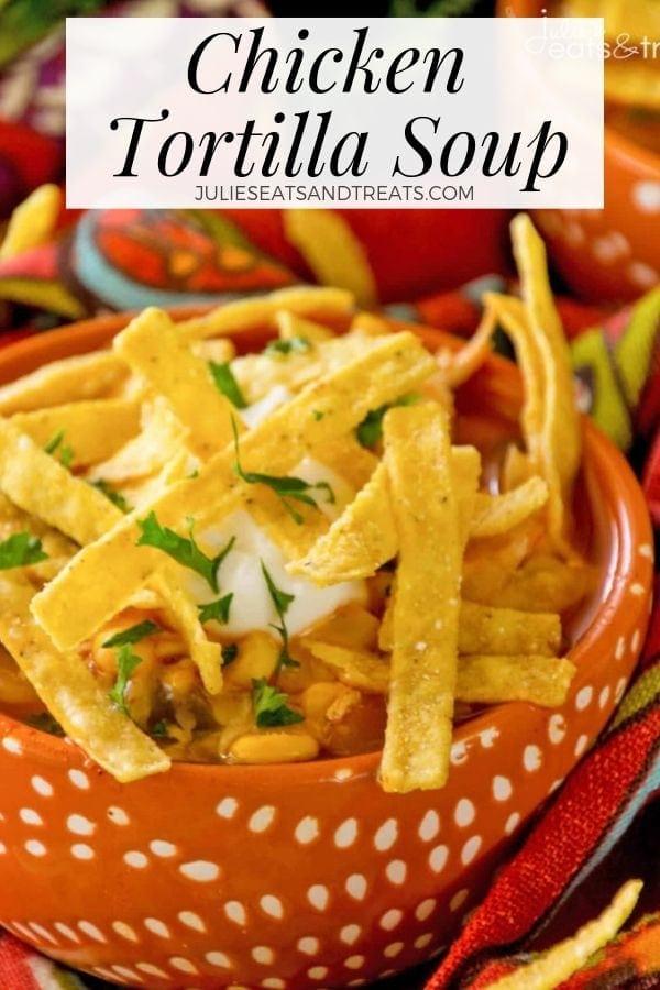 Chicken Tortilla Soup in an orange bowl