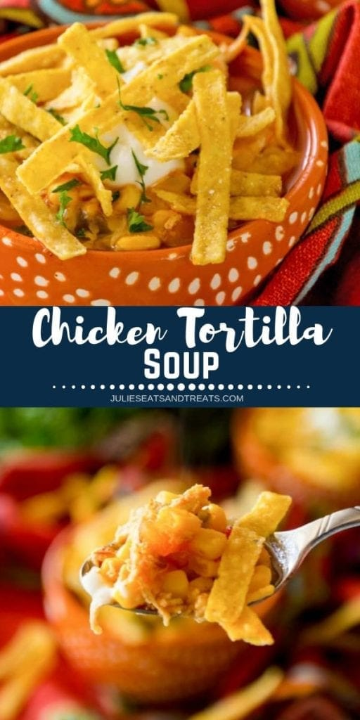 Collage with top image of chicken tortilla soup in an orange bowl, middle navy banner with white text reading chicken tortilla soup, and bottom image of soup on a spoon