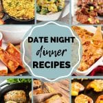 Pinterest Collage for Date Night Dinner Recipes