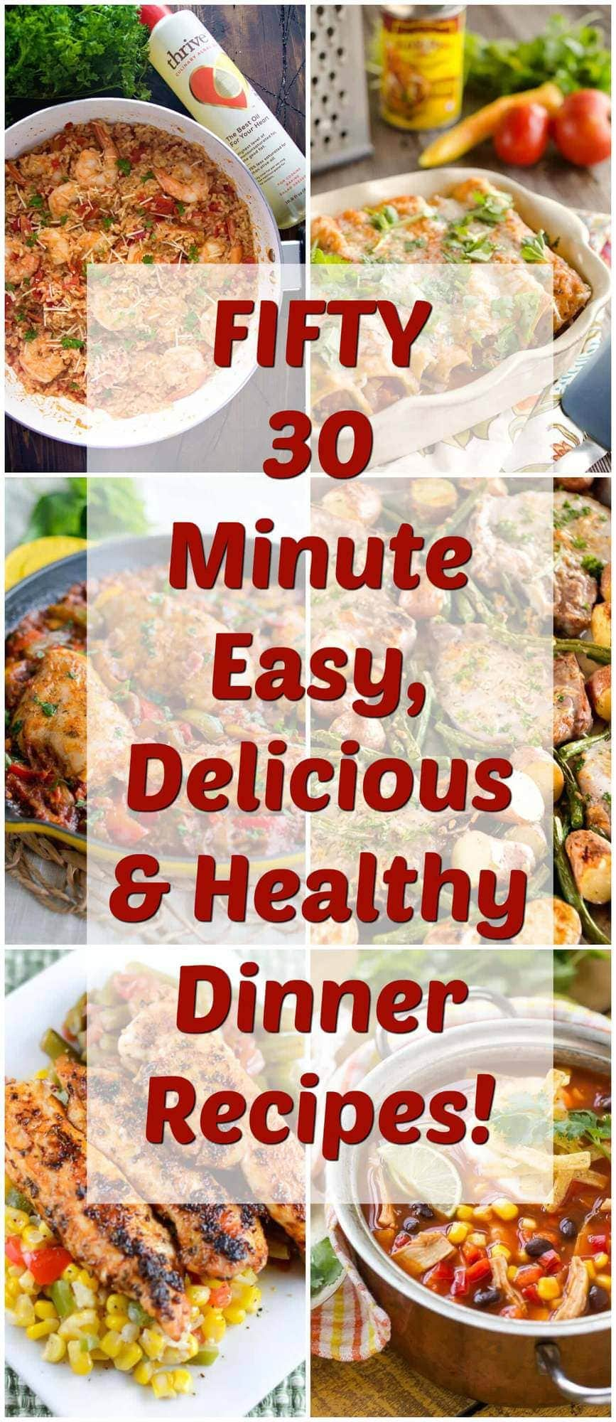 30 Easy Nail Designs For Beginners: FIFTY 30 Minute Easy, Delicious & Healthy Dinner Recipes