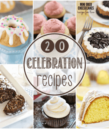 20 Delicious Recipes Perfect for Any Celebration You Have! Everything from Cupcakes, Cake, Punch, Brownies and So Much More!