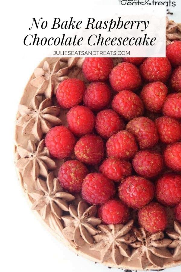 No Bake Chocolate Cheesecake with Raspberries
