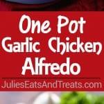 One Pot Garlic Chicken Alfredo Recipe ~ Quick and Easy Chicken Alfredo Recipe Loaded with Garlic and Even on the Lighter Side! Perfect Weeknight Dinner Recipe!