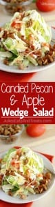 Candied Pecan & Apple Wedge Salad Recipe - An easy salad side idea with the perfect combination of sweet and salty flavors!