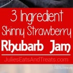 3 Easy Ingredient Strawberry Rhubarb Jam Recipe ~ This Strawberry Rhubarb Jam is so Quick and Delicious that Anyone Can Make It! Plus it's Lightened Up!