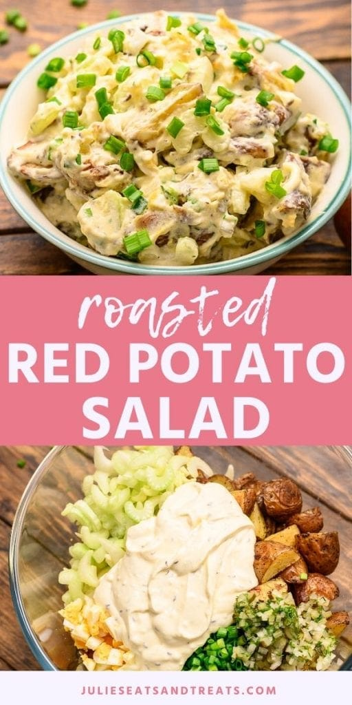 Pinterest Image for Roasted Red Potato Salad. Top image of potato salad in a white bowl garnished with chives, bottom image of unmixed ingredients in a glass bowl