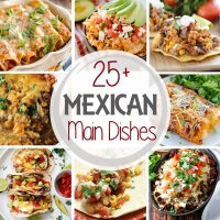 25+ Mexican Main Dish Recipes ~ Got Mexican Recipes on Your Mind? Dig Into These Main Dishes! Everything from Soup, Enchiladas, Tacos, Bowls and More! Something for Everyone!