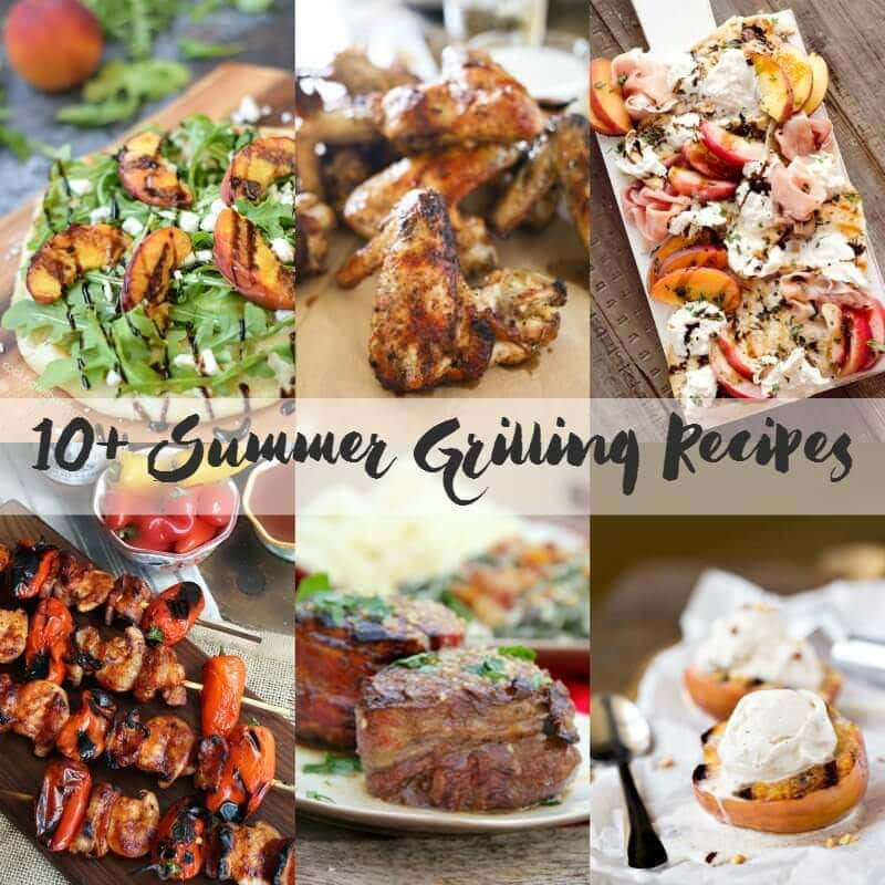 10+ Summer Grilling Recipes SQUARE