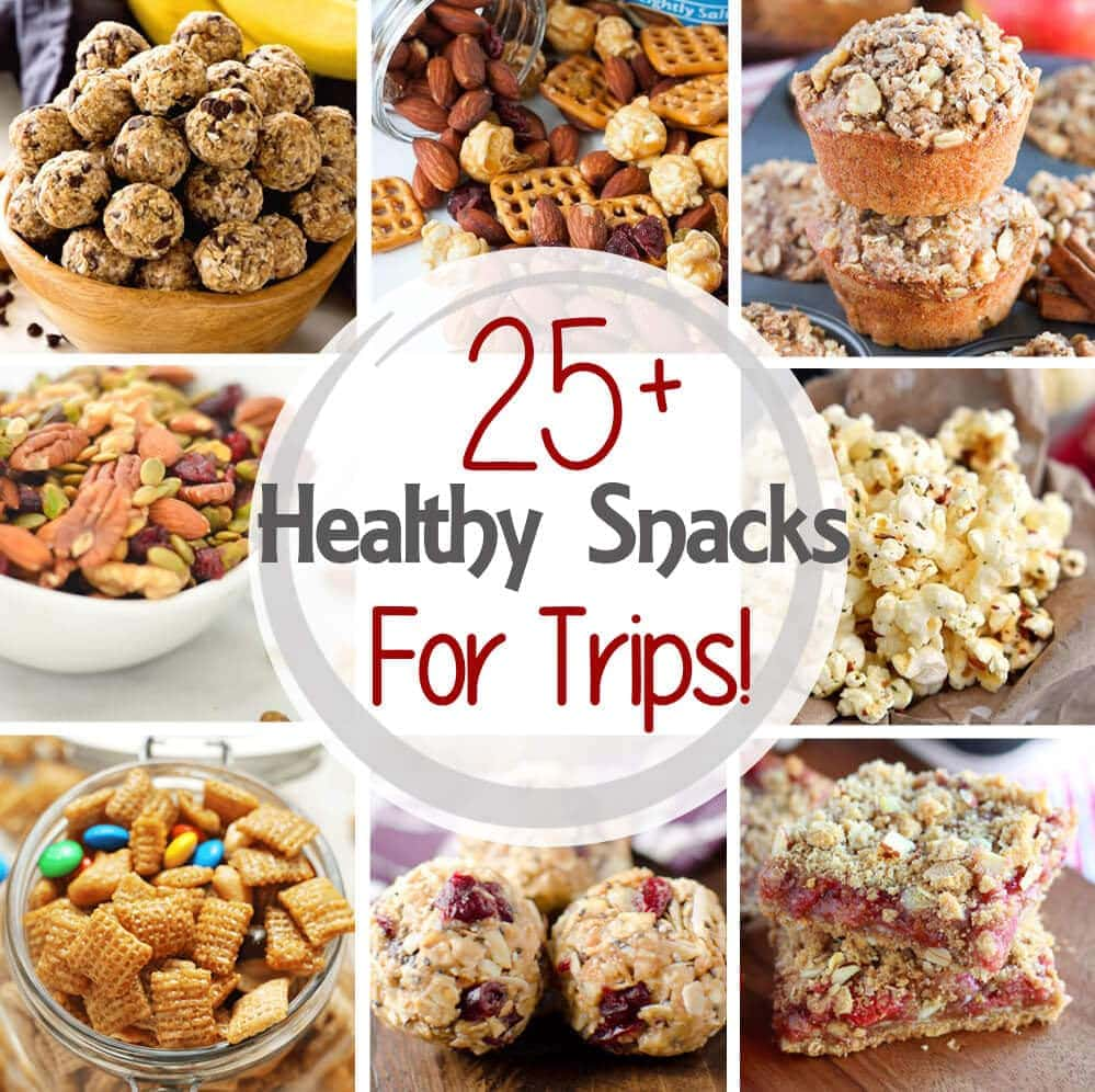 25+ Healthy Snacks For Road Trips! ~ Perfect for When You Get The Munchies While on Your Trip! Fill Your Tummy With Healthy, Filling Snacks!