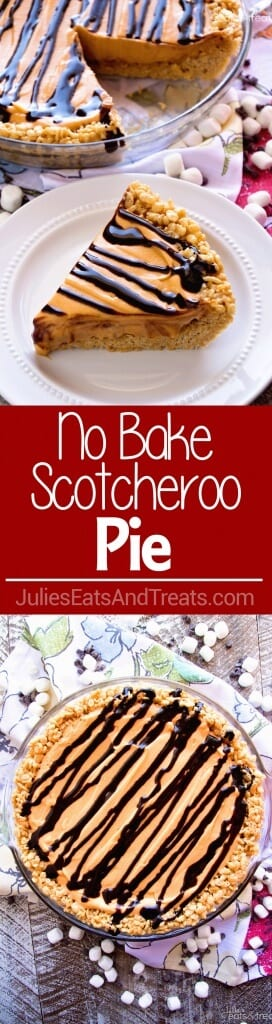 No Bake Scotcheroo Pie Recipe ~ A Delicious Peanut Butter Rice Krispie Pie Crust Topped with Butterscotch Pudding and Topped with Chocolate!