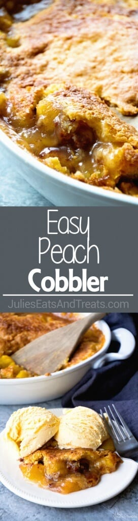 Easy Peach Cobbler ~ Only 4 Ingredients to This Easy, Delicious Dessert! Ooey Gooey Peach Pie Filling with a Buttery Topping!