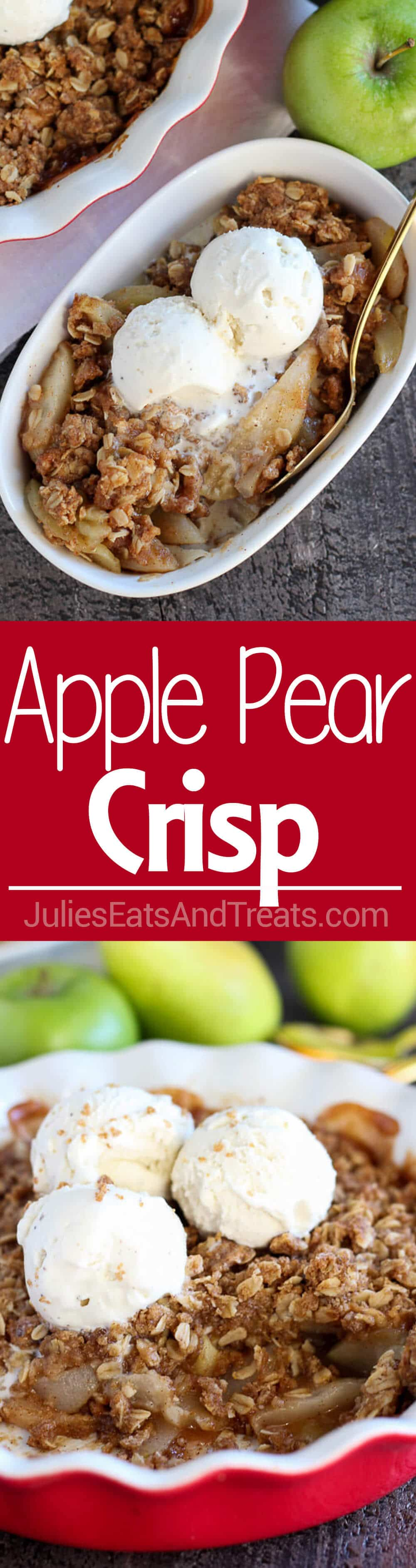 Apple Pear Crisp ~Tender apples and pears baked with a brown sugar oat topping. Serve warm for the perfect fall or winter dessert!
