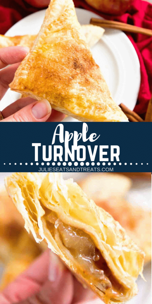 Collage with top image of a hand holding an apple turnover, middle banner with text reading apple turnover, and bottom image of an apple turnover cut in half