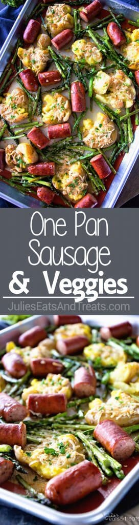 One Pan Sausage & Veggies ~ Easy, One Pan Dinner Perfect for Weeknight Meals! Delicious Smashed Potatoes, Sausage and Asparagus!