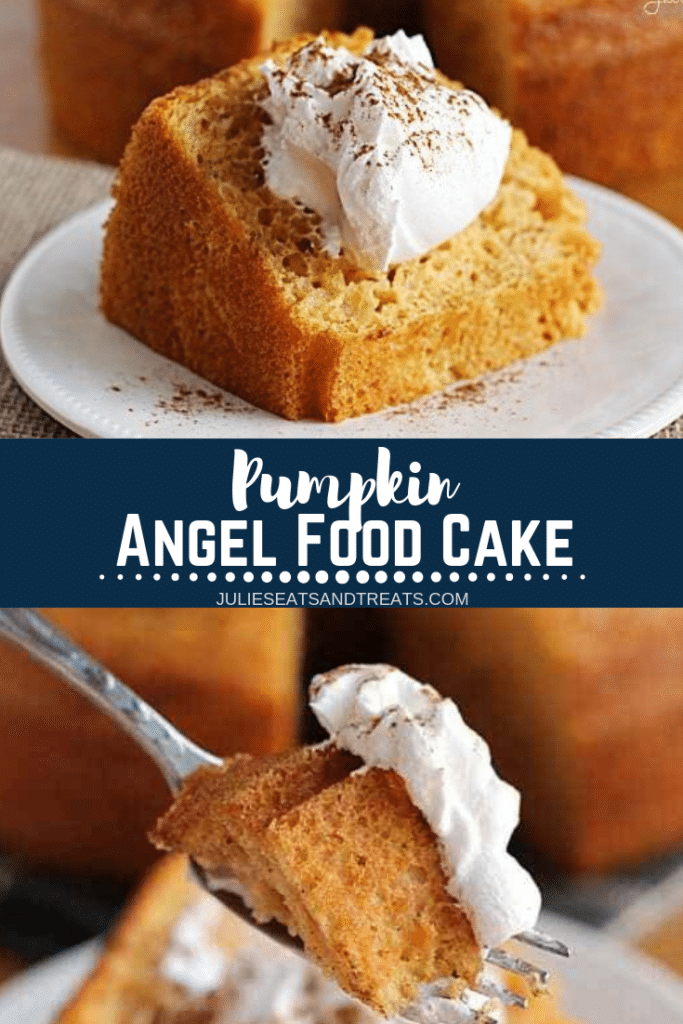 Collage with top image of a slice of pumpkin cake topped with whipped cream, middle banner with text reading pumpkin angel food cake, and bottom image of a bite of cake on a fork