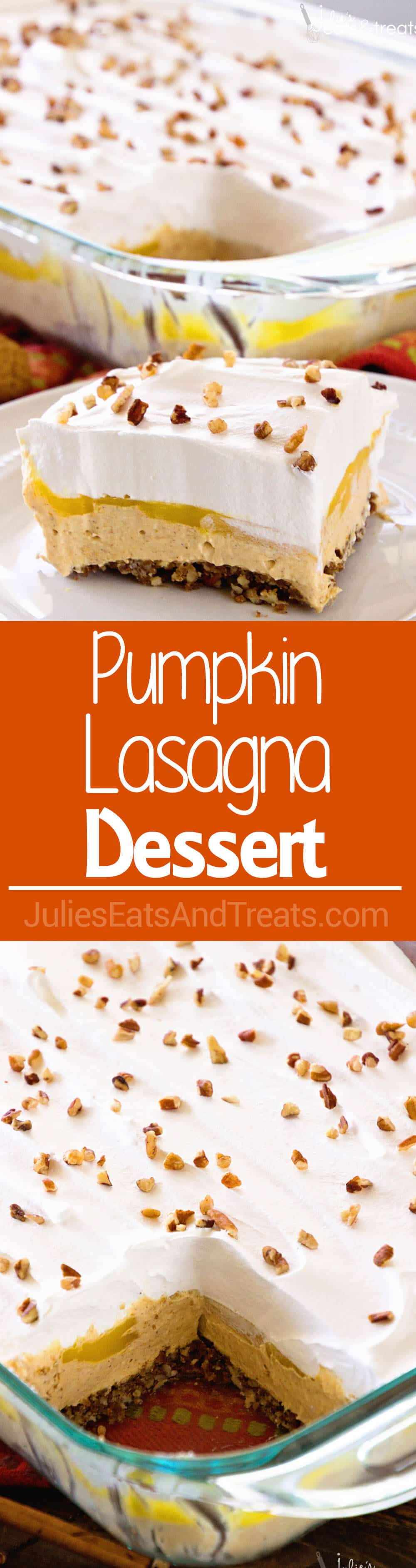 Pumpkin Lasagna Dessert ~ Creamy, Delicious Pumpkin Dessert with Layers of Gingersnap Cookies, Vanilla Pudding and Pumpkin! You Won't Be Able to Stop with One Bite!