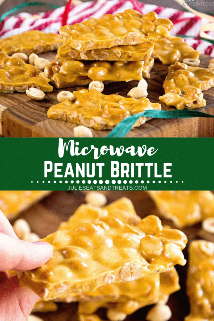 Collage with top image of peanut brittle stacked on a cutting board, middle banner with text reading microwave peanut brittle, and bottom image of a hand holding a piece of peanut brittle