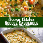 Collage with top image of chicken noodle casserole scoop on a wood spoon, middle banner with text reading cheesy chicken noodle casserole, and bottom image of casserole in a white baking dish