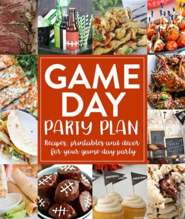 Game Day Party Plan ~ Full of Recipes, Printables, and Decor for Your Game Day Party! Plan Your Game Day Party with Ease!