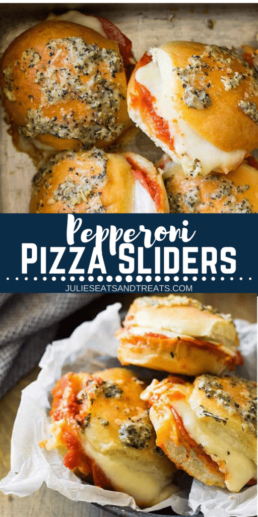 Collage with top image of pepperoni pizza sliders in a cake pan, middle banner with text reading pepperoni pizza sliders, and bottom image of three pizza sliders in a basket