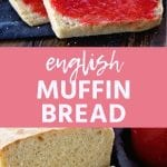Pin Collage for English Muffin Bread