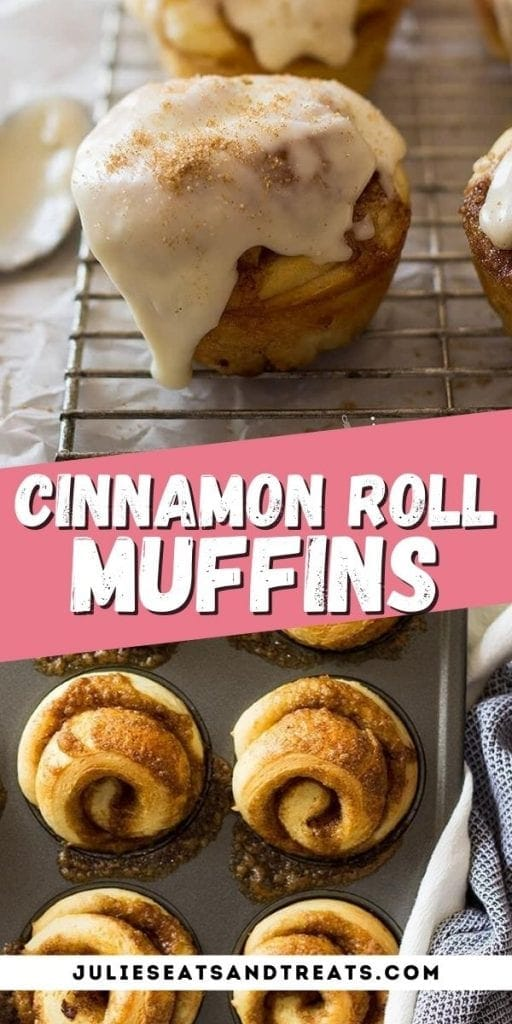 Cinnamon Roll Muffins Pin Image with top image of muffin, text overlay of recipe name in middle and bottom of unfrosted muffins.