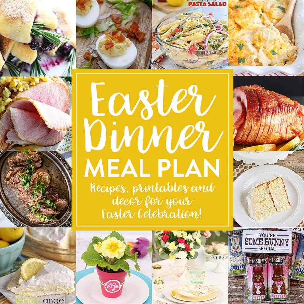 easter dinner meal plan! - julie's eats & treats