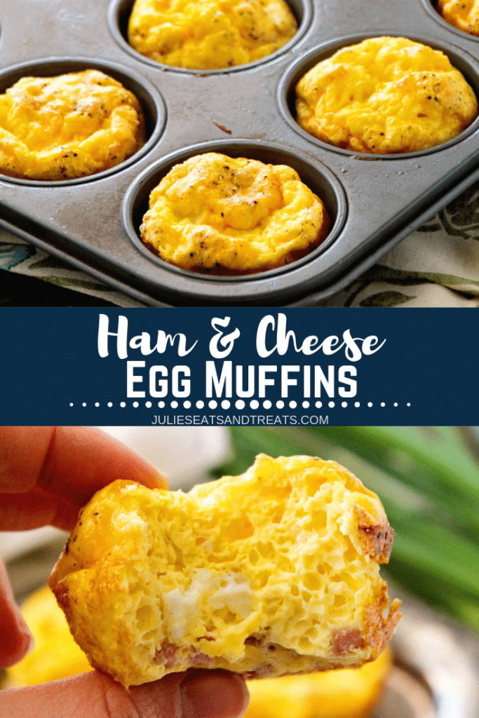 Collage with top image of ham and cheese egg muffins in a muffin tin, middle banner with text reading ham and cheese egg muffins, and bottom image of an egg muffin with a bite out of it