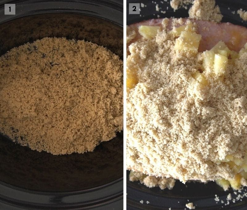 Collage showing brown sugar on bottom of crock pot and ham and pineapple in crock pot