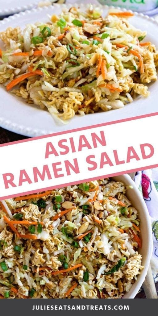 Collage with top image of asian ramen salad on a white plate, middle banner with pink text reading asian ramen salad, and bottom image of a white serving bowl of asian ramen salad