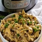 Instant Pot {Pressure Cooker} Hamburger Stroganoff ~ Our Favorite Meal Now in the Instant Pot! Only One Dish to Clean and You Have an Easy Dinner Recipe!