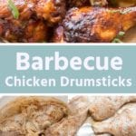 Collage with top image of prepared barbecue chicken drumsticks, middle banner with white text reading barbecue chicken drumsticks, and bottom two images of uncooked chicken drumsticks being seasoned