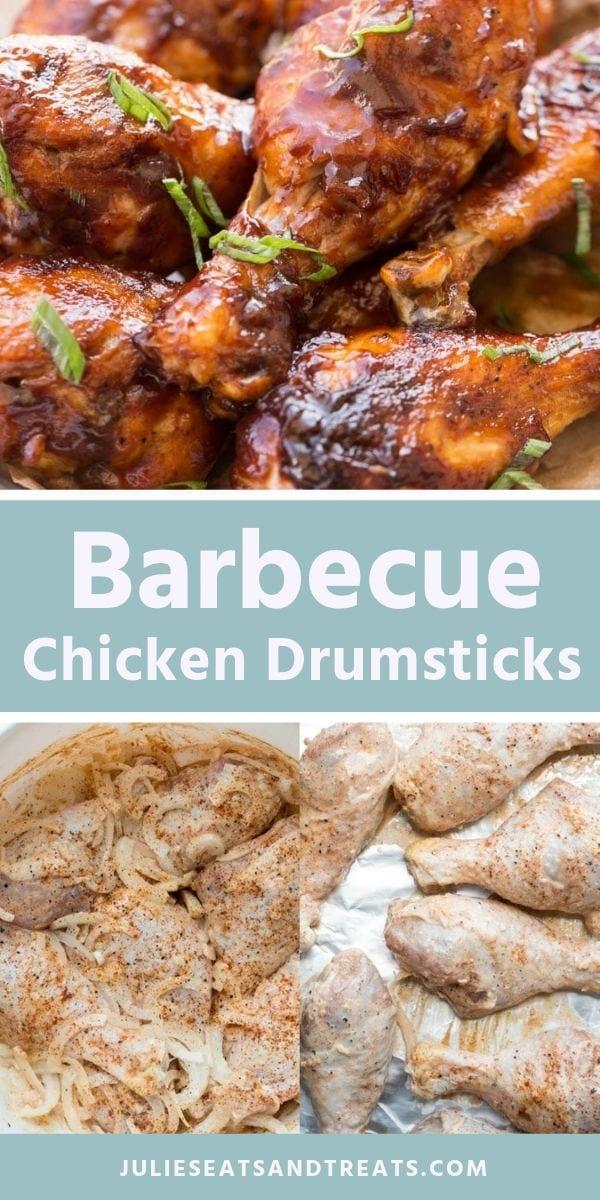 Barbecue Baked Chicken Drumsticks Pinterest Collage