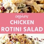 Collage with top image of cashew chicken rotini salad on a wood spoon, middle pink banner with white text reading cashew chicken rotini salad, and bottom image of rotini salad in a white bowl