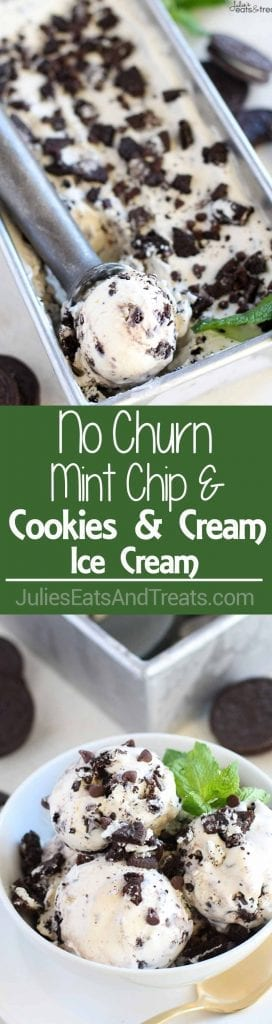 No-Churn Mint Chip Cookies and Cream Ice Cream ~ Mint Chip combines with Cookies and Cream in the easiest, creamiest ice cream ever! No ice cream maker is needed for this no-churn ice cream; it's assembled in minutes!