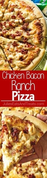 Chicken Bacon Ranch Pizza ~ Delicious Homemade Pizza Piled with a Creamy Ranch Sauce, Chicken, Bacon and Cheese! Perfect for Pizza Nights at Home!