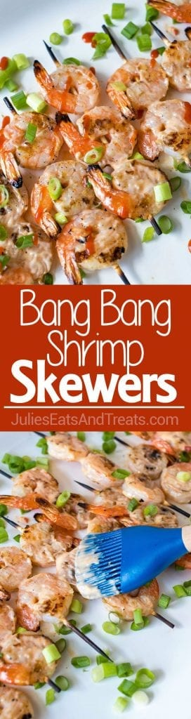 Grilled Bang Bang Shrimp Skewers - Grilled shrimp skewers covered in a spicy, creamy, sweet chili sauce. Perfect for the summer barbecues!