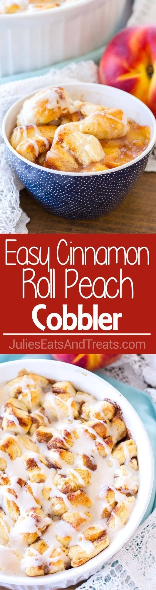 Easy Cinnamon Roll Peach Cobbler ~ Made with Fresh Peaches, Spices, and Pre-Made Cinnamon Roll Dough. Topped with a Sweet Vanilla Glaze, Making this a Quick and Easy Summer Dessert!