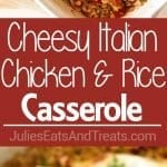 Cheesy Italian Chicken and Rice Casserole ~ The Ultimate One Dish Casserole That is Light & Healthy! Loaded with Italian Flavors, Chicken, Brown Rice, Cheese & Rice! Quick, Easy Dinner Recipe for the Entire Family!