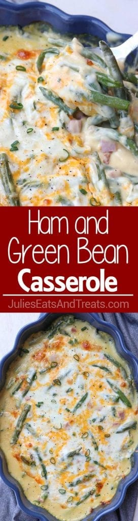 A collage with top image of ham and green bean casserole in a blue dish, middle red banner with white text reading ham and green bean casserole, and bottom image over head of the casserole