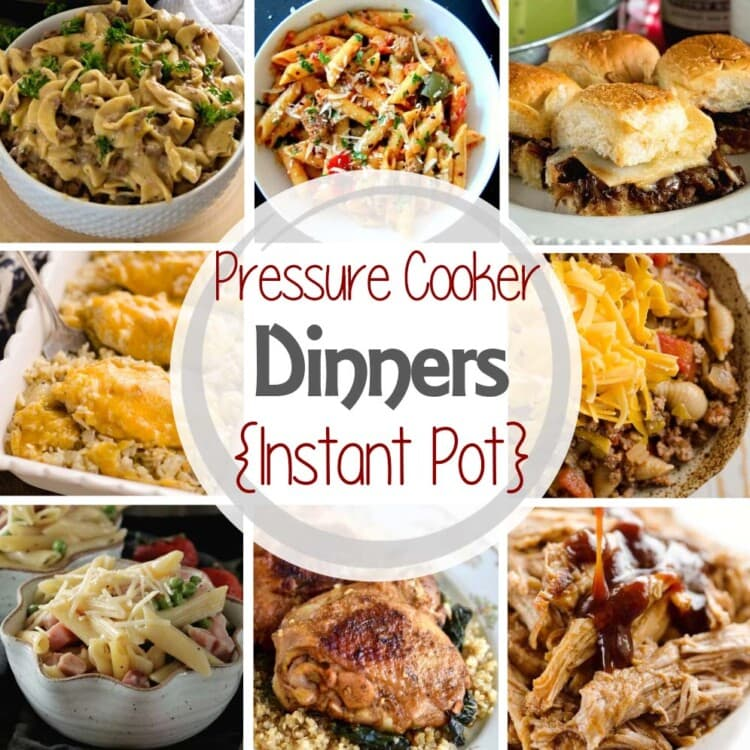 A square photo collage with eight images of family dinners with a white circle in the center containing text reading pressure cooker dinners [instant pot]